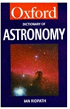 A Dictionary of Astronomy (Oxford Paperback…