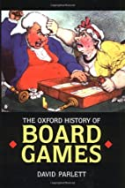 Oxford History of Board Games by David…