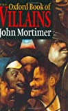 Mortimer, John: The Oxford Book of Villains