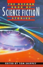 The Oxford Book of Science Fiction Stories…