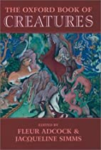 The Oxford Book of Creatures by Fleur Adcock