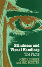 Blindness and visual handicap : the facts by…