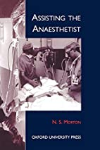 Assisting the Anaesthetist (Oxford Medical…