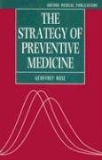 The Strategy of Preventive Medicine (Oxford…