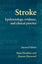 Stroke Epidemiology, Evidence, and Clinical…