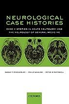 Neurological case histories : case histories…