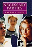 Dana, Barbara: Necessary Parties