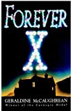 McCaughrean, Geraldine: Forever X