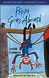 Lindgren, Astrid: Pippi Goes Aboard (Oxford Children's Modern Classics)