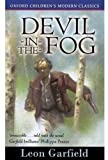 Leon Garfield: Devil-in-the-fog (Oxford Children's Modern Classics)