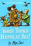 Alan Snow: Worse Things Happen at Sea (Ratbridge Chronicles)