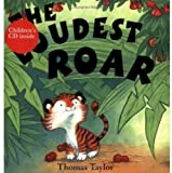 Taylor, Thomas: The Loudest Roar (Book & CD)