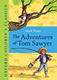 Twain, Mark: The Adventures of Tom Sawyer (Oxford Children's Classics)