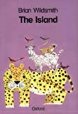 Wildsmith, Brian: The Island (Cat on the Mat Books)