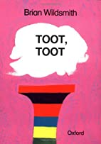 Toot, Toot by Brian Wildsmith