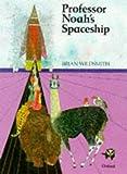 Wildsmith, Brian: Professor Noah's Spaceship