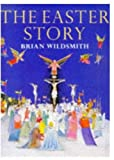 Wildsmith, Brian: The Easter Story
