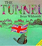 Wildsmith, Brian: The Tunnel