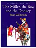 Wildsmith, Brian: The Miller, the Boy, and the Donkey