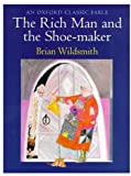Wildsmith, Brian: The Rich Man and the Shoe-Maker