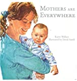 Wallace, Karen: Mothers are Everywhere
