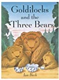 Beck, Ian: Goldilocks and the Three Bears