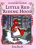 Beck, Ian: Little Red Riding Hood (Oxford Storybook)