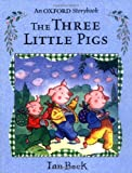 Beck, Ian: The Three Little Pigs: Picture Book (Oxford Storybook)