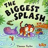 Taylor, Thomas: The Biggest Splash