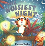 Taylor, Thomas: The Noisiest Night