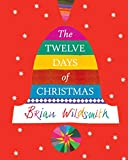 Wildsmith, Brian: The Twelve Days of Christmas