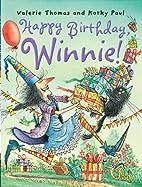 Happy Birthday Winnie! by Valerie Thomas