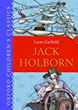 Garfield, Leon: Jack Holborn (Oxford Children's Classics)