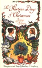 The Thirteen Days of Christmas by Jenny…