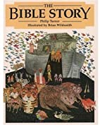 The Bible Story by Philip Turner