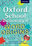 Ayto, John: Oxford School Dictionary of Word Origins