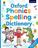 Hunt, Roderick: Oxford Phonics Spelling Dictionary