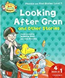 Roderick Hunt: Oxford Reading Tree Read With Biff, Chip, and Kipper: Looking After Gran and Other Stories: Level 5 Phonics and First Stories