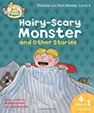 Roderick Hunt: Oxford Reading Tree Read With Biff, Chip, and Kipper: Hairy-scary Monster & Other Stories: Level 6 Phonics and First Stories