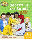 Roderick Hunt: Oxford Reading Tree Read With Biff, Chip, and Kipper: Secret of the Sands & Other Stories: Level 6 Phonics and First Stories