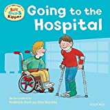 Hunt, Roderick: Going to the Hospital (First Experiences with Biff, Chip & Kipper)