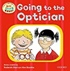 Going to the Optician (First Experiences…