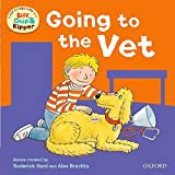 Hunt, Roderick: Going to the Vet (First Experiences with Biff, Chip & Kipper)