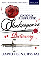 Oxford Illustrated Shakespeare Dictionary by…