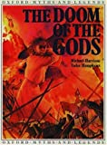 Harrison, Michael: Doom of the Gods (Oxford Myths and Legends)