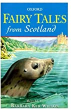 Fairy Tales from Scotland (Oxford Story…
