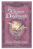 The Crown of Dalemark by Diana Wynne Jones