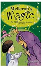 Melleron's Magic by Douglas Hill