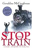 McCaughrean, Geraldine: Stop the Train