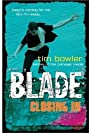 Blade: Closing in - Tim Bowler